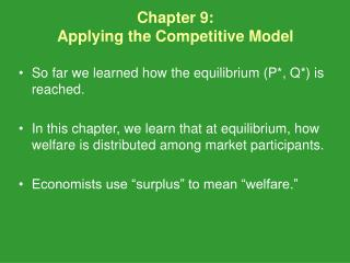 Chapter 9:  Applying the Competitive Model