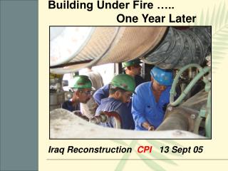 Iraq Reconstruction   CPI    13 Sept 05