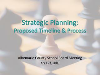 Strategic Planning: Proposed Timeline & Process