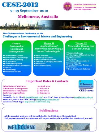 Publications All the accepted abstracts will be published in the CESE-2012 Abstracts Book