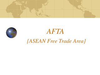AFTA                       [ASEAN Free Trade Area]