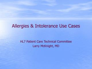 Allergies  Intolerance Use Cases