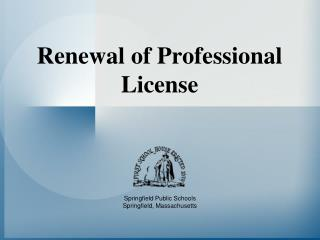 Renewal of Professional License