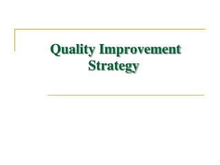 Quality Improvement Strategy