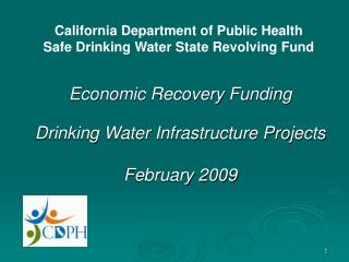 Economic Recovery Funding Drinking Water Infrastructure Projects February 2009