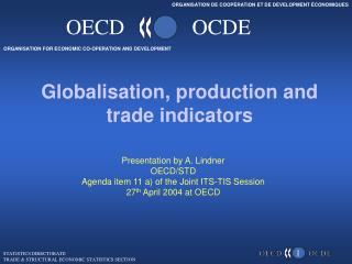 Globalisation, production and trade indicators