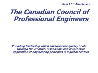 The Canadian Council of Professional Engineers