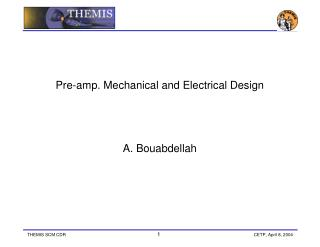 Pre-amp. Mechanical and Electrical Design