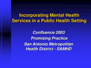 Incorporating Mental Health Services in a Public Health Setting