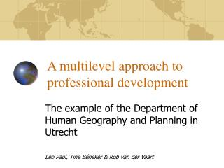 A multilevel approach to professional development