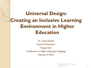 Universal Design:    Creating an Inclusive Learning Environment in Higher Education