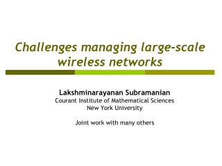 Challenges managing large-scale wireless networks
