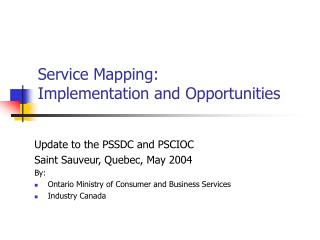 Service Mapping: Implementation and Opportunities