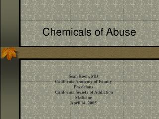 Chemicals of Abuse