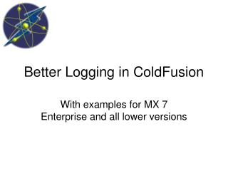 Better Logging in ColdFusion