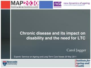 Chronic disease and its impact on disability and the need for LTC