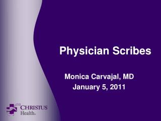 Physician Scribes