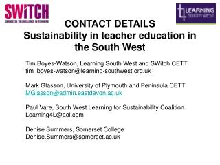 CONTACT DETAILS Sustainability in teacher education in the South West