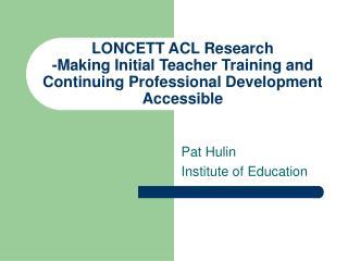 Pat Hulin Institute of Education