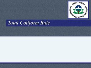 Total Coliform Rule