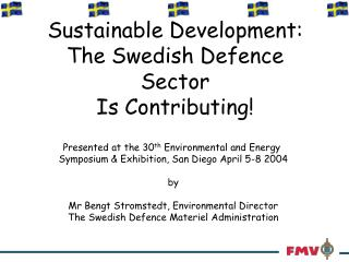 Sustainable Development: The Swedish Defence Sector Is Contributing!