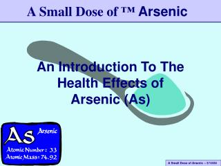 An Introduction To The Health Effects of  Arsenic (As)