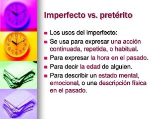 Imperfecto vs. pretérito