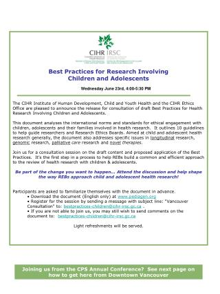 Best Practices for Research Involving  Children and Adolescents Wednesday June 23rd, 4:00-5:30 PM
