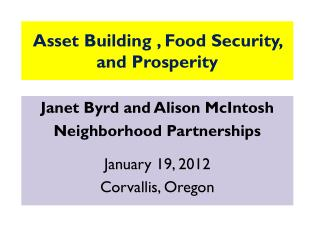 Asset Building , Food Security, and Prosperity