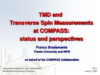 TMD and  Transverse Spin Measurements at COMPASS: status and perspectives