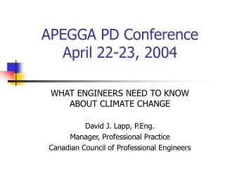 APEGGA PD Conference  April 22-23, 2004