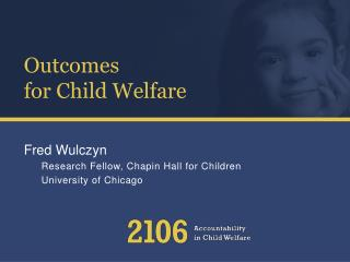 Outcomes  for Child Welfare