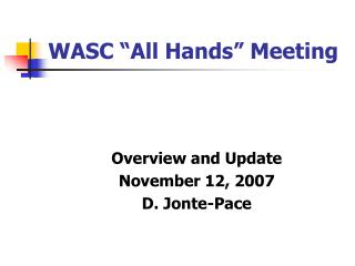 "WASC ""All Hands"" Meeting"