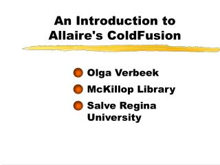 An Introduction to  Allaire's ColdFusion