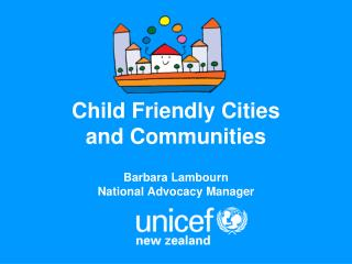 Child Friendly Cities  and Communities