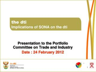 the dti Implications of SONA on the dti