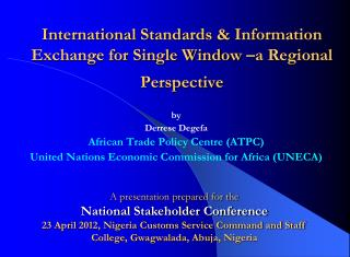 International Standards & Information Exchange for Single Window –a Regional Perspective