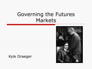 Governing the Futures Markets