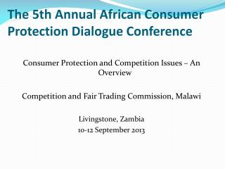 The 5th Annual African Consumer  Protection Dialogue Conference