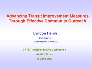 Advancing Transit Improvement Measures Through Effective Community Outreach