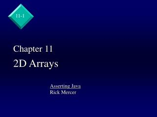 Chapter 11 2D Arrays