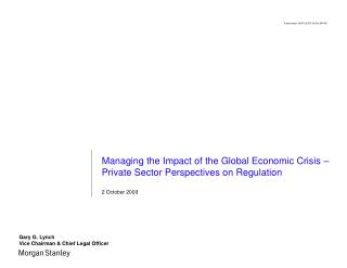 Managing the Impact of the Global Economic Crisis –  Private Sector Perspectives on Regulation