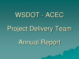 WSDOT - ACEC Project Delivery Team Annual Report