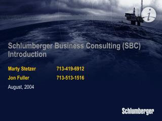 Schlumberger Business Consulting (SBC) Introduction
