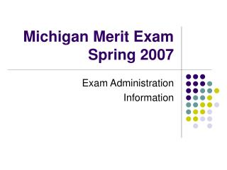 Michigan Merit Exam Spring 2007