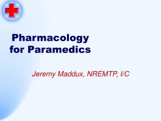 Pharmacology  for Paramedics