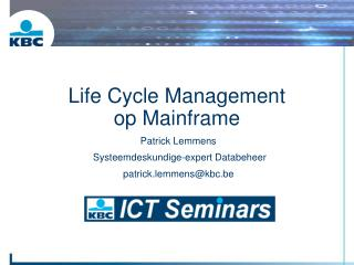 Life Cycle Management  op Mainframe