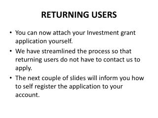 RETURNING USERS