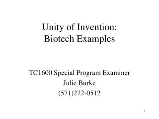Unity of Invention:   Biotech Examples