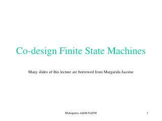 Co-design Finite State Machines